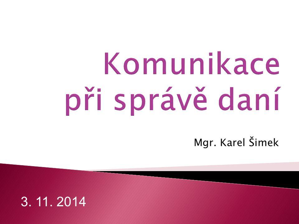 Mgr. Karel Šimek 3. 11. 2014