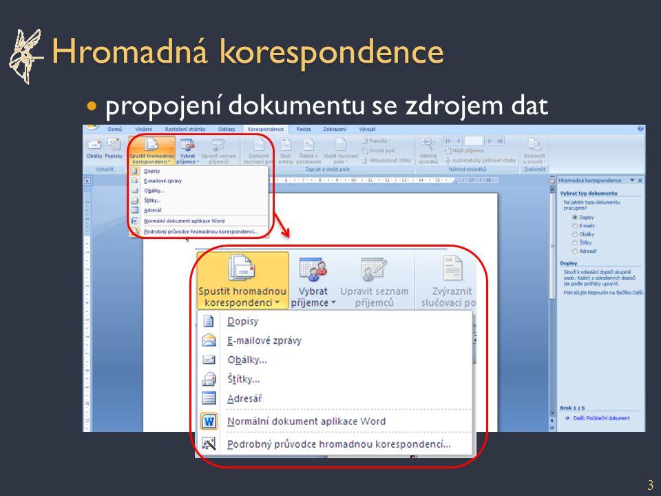 """Dokončení - sloučení sloučený dokument lze ručně upravit před tiskem 14 prostřednictvím Outlooku = """"všechny vybrané"""