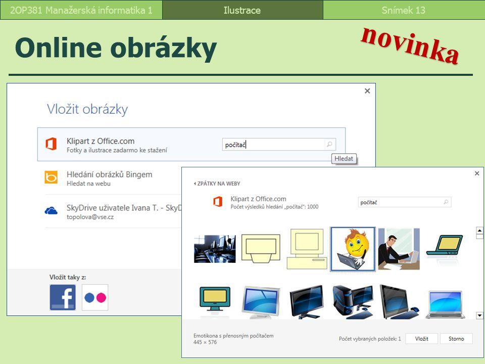 Online obrázky IlustraceSnímek 132OP381 Manažerská informatika 1 novinka