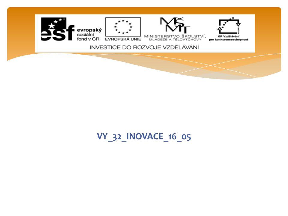 VY_32_INOVACE_16_05