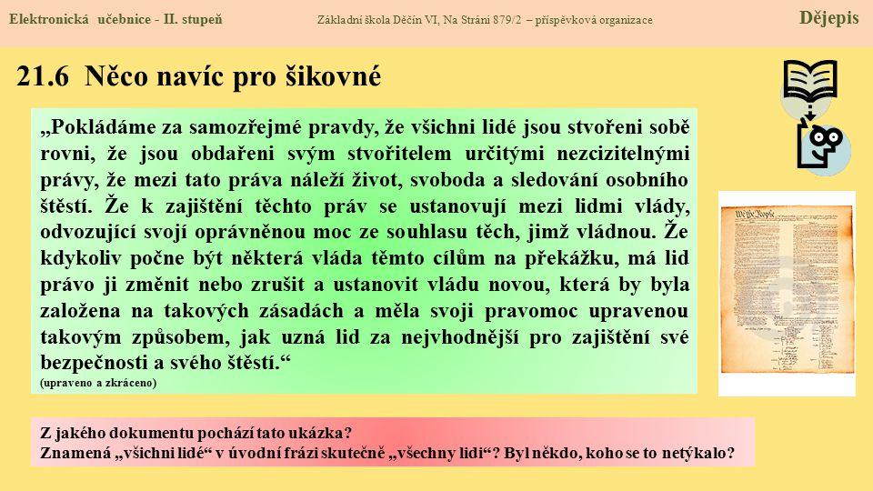 """21.6 Něco navíc pro šikovné Elektronická učebnice - II. stupeň Základní škola Děčín VI, Na Stráni 879/2 – příspěvková organizace Dějepis """"Pokládáme za"""