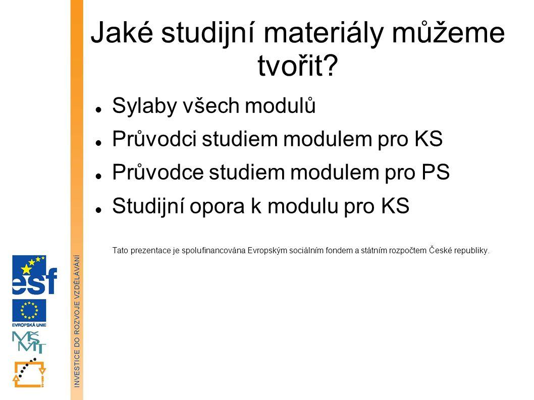 Jaké studijní materiály můžeme tvořit.
