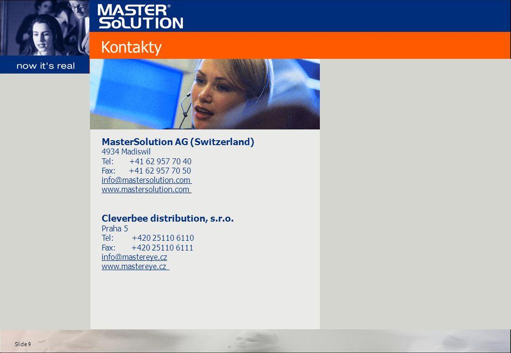Slide 20 MasterEye XL 5.0 MasterSnap – nástroj pro vizuální dokumentaci pracovní činnosti - možné ukládání do grafických formátů nebo export do HTML (předdefinovaná šablona) – na jedno kliknutí.