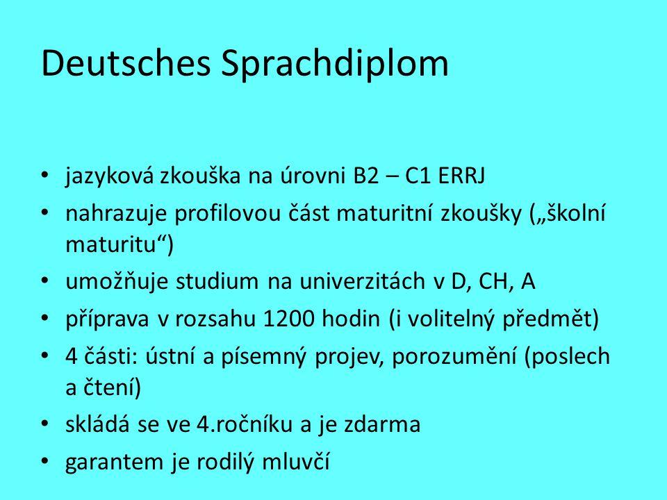 """Deutsches Sprachdiplom jazyková zkouška na úrovni B2 – C1 ERRJ nahrazuje profilovou část maturitní zkoušky (""""školní maturitu"""") umožňuje studium na uni"""