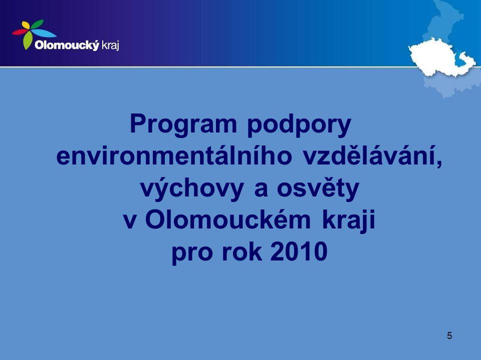 5 Program podpory environmentálního vzdělávání, výchovy a osvěty v Olomouckém kraji pro rok 2010