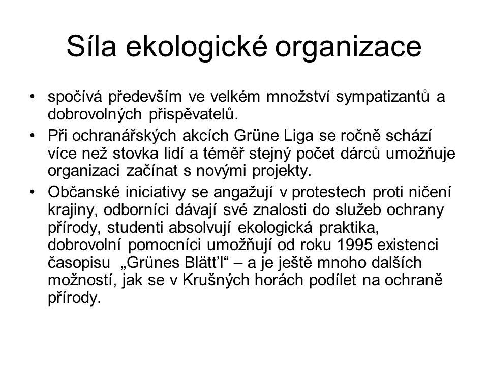 Síla ekologické organizace spočívá především ve velkém množství sympatizantů a dobrovolných přispěvatelů. Při ochranářských akcích Grüne Liga se ročně