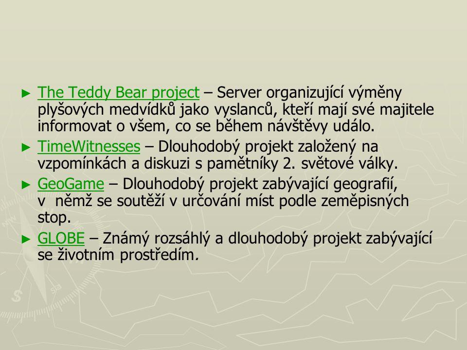 ► ► The Teddy Bear project – Server organizující výměny plyšových medvídků jako vyslanců, kteří mají své majitele informovat o všem, co se během návšt