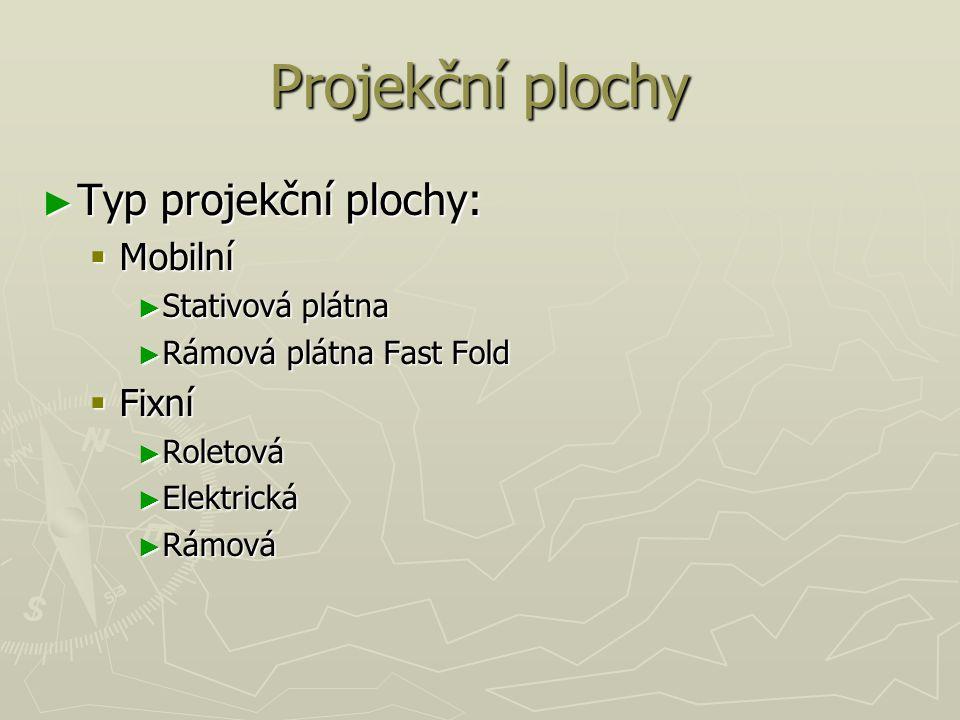 Projekční plochy ► Typ projekční plochy:  Mobilní ► Stativová plátna ► Rámová plátna Fast Fold  Fixní ► Roletová ► Elektrická ► Rámová