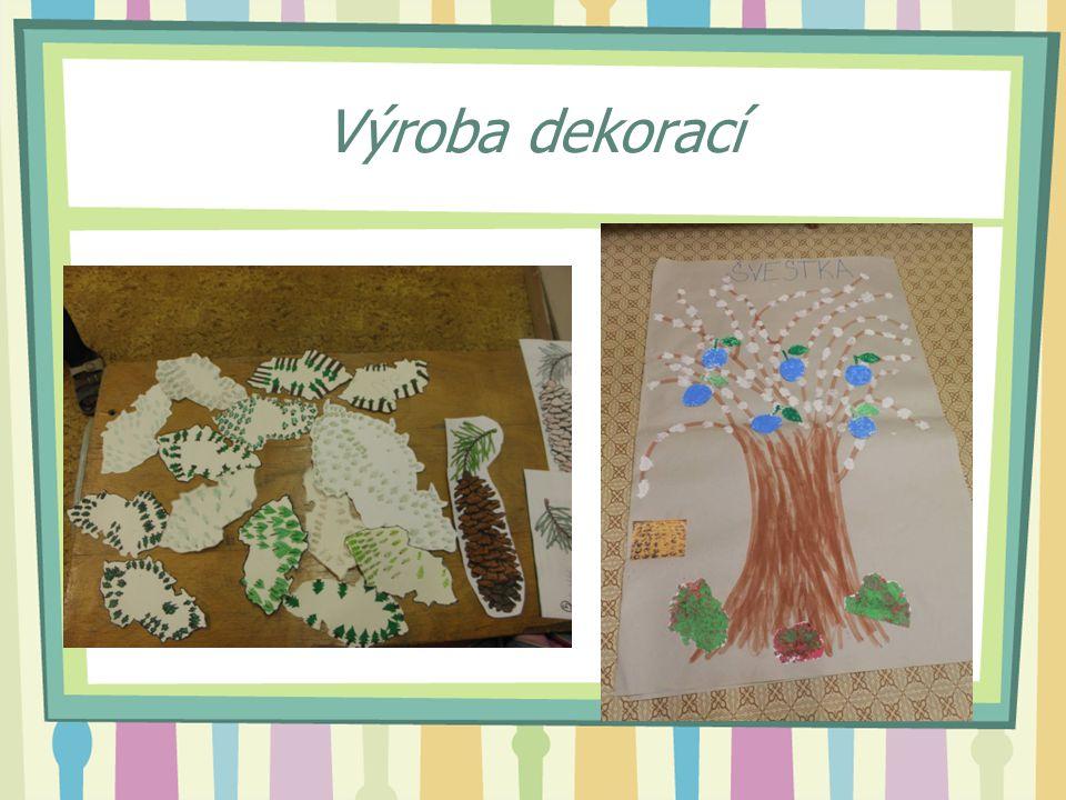 Výroba dekorací