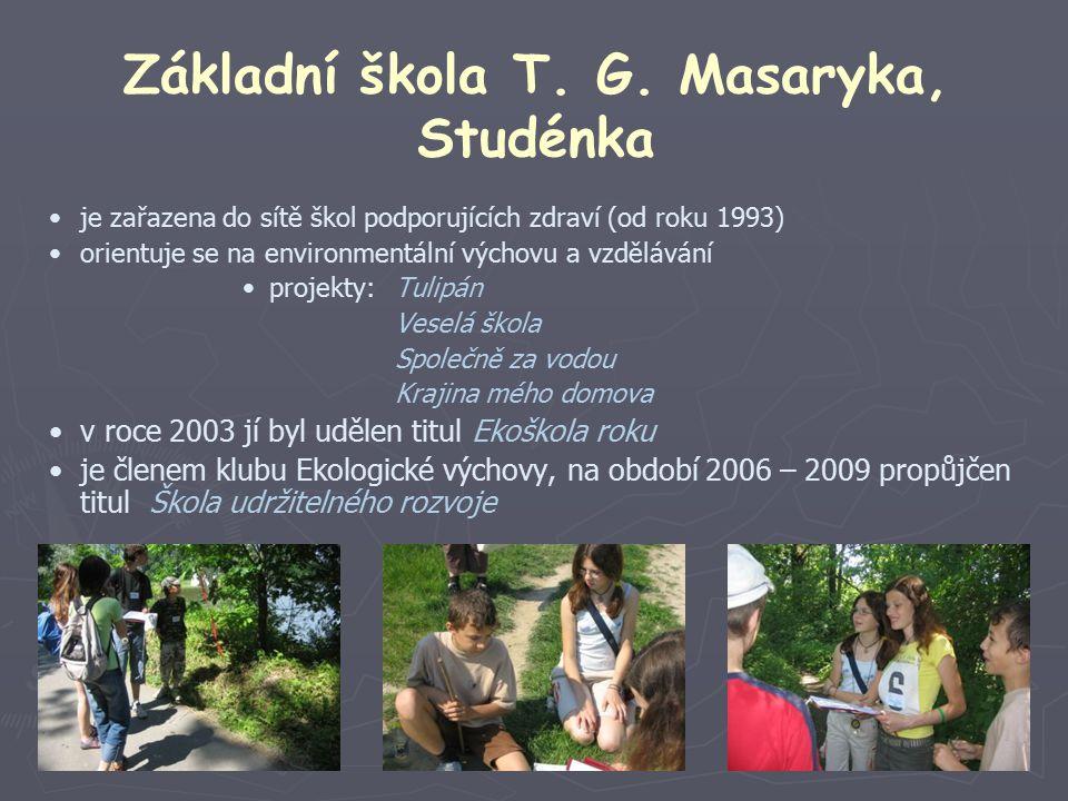 Základní škola T. G. Masaryka, Studénka je zařazena do sítě škol podporujících zdraví (od roku 1993) orientuje se na environmentální výchovu a vzděláv