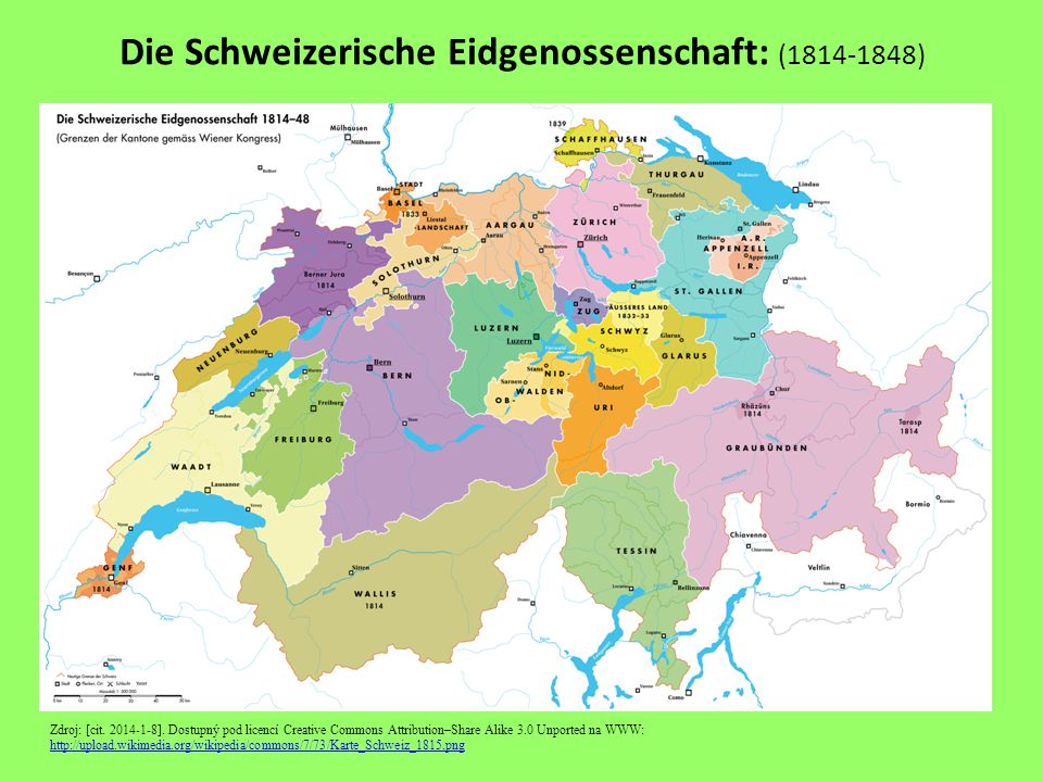 Die Schweizerische Eidgenossenschaft: (1814-1848) Zdroj: [cit. 2014-1-8]. Dostupný pod licencí Creative Commons Attribution–Share Alike 3.0 Unported n