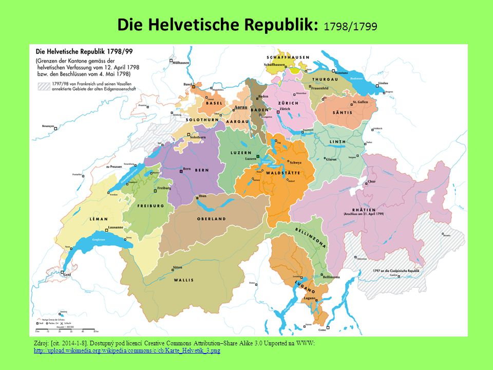 Die Helvetische Republik: 1798/1799 Zdroj: [cit. 2014-1-8]. Dostupný pod licencí Creative Commons Attribution–Share Alike 3.0 Unported na WWW: http://
