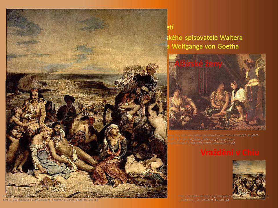 Eugéne Delacroix Francouz, jeden z nejvýznamějších malířů 19. století ilustroval různé práce Williama Shakespeara, skotského spisovatele Waltera Scott