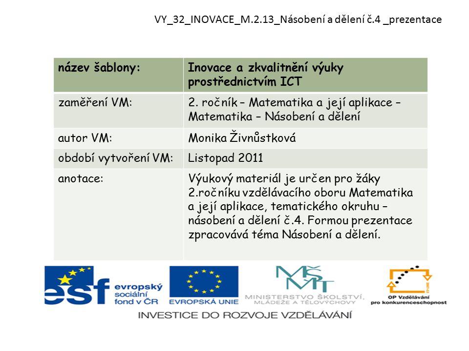 název šablony:Inovace a zkvalitnění výuky prostřednictvím ICT zaměření VM:2.