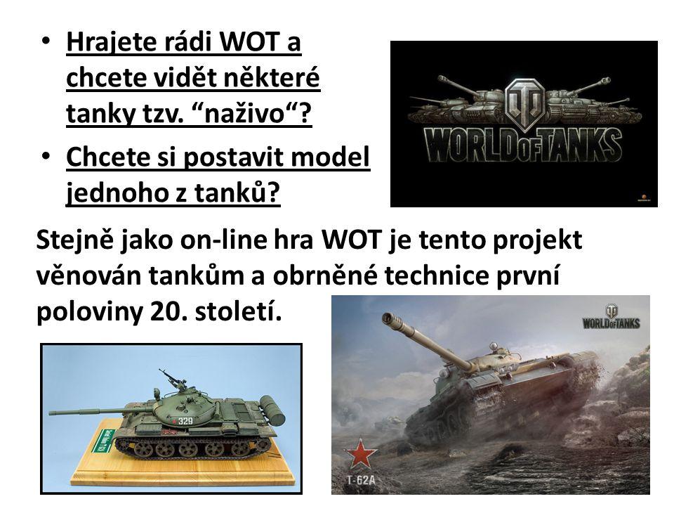 """Hrajete rádi WOT a chcete vidět některé tanky tzv. """"naživo""""? Chcete si postavit model jednoho z tanků? Stejně jako on-line hra WOT je tento projekt vě"""