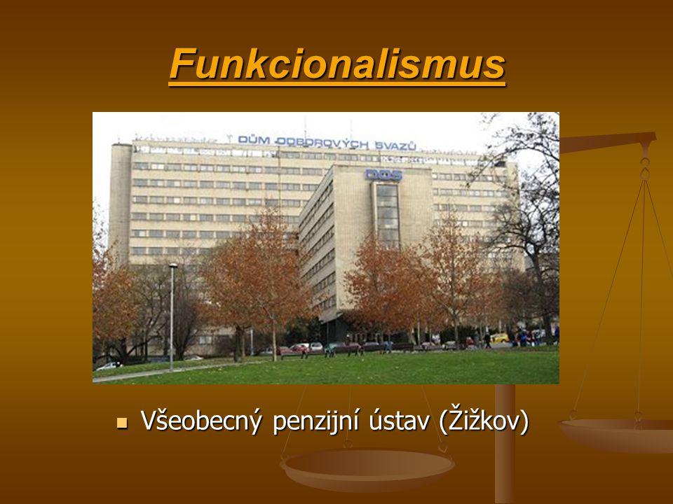 Funkcionalismusní sloh -funkcionalimus je architektonický sloh, který lze shrnout jednou větou a to touto: Forma následuje Funkci -na fukcionalismu by