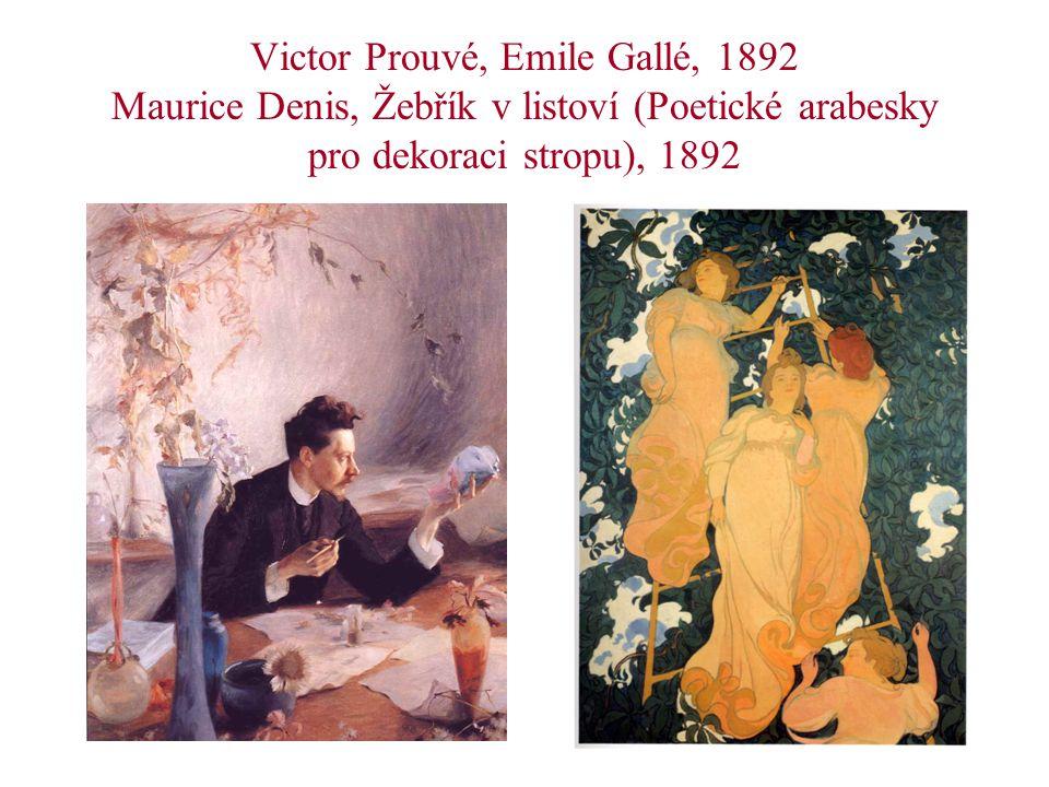 Victor Prouvé, Emile Gallé, 1892 Maurice Denis, Žebřík v listoví (Poetické arabesky pro dekoraci stropu), 1892