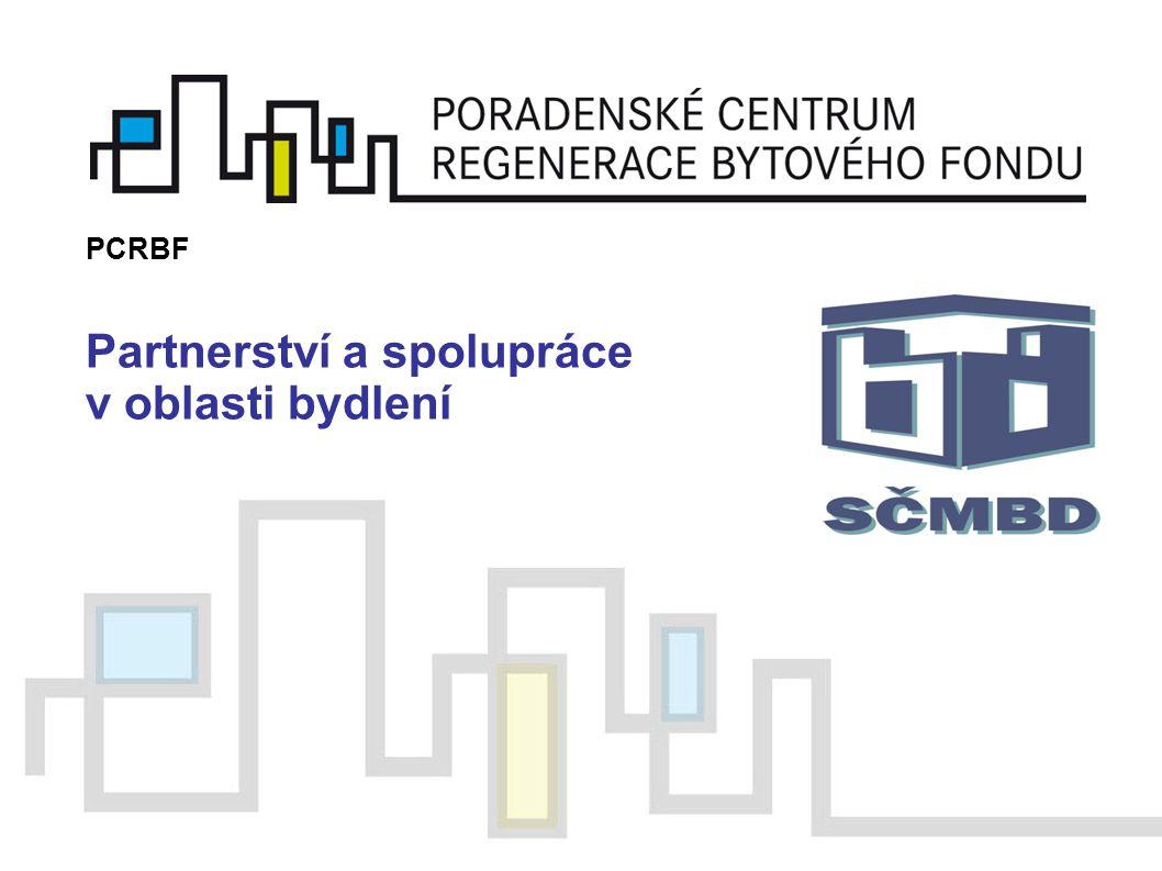 Partnerství a spolupráce v oblasti bydlení PCRBF