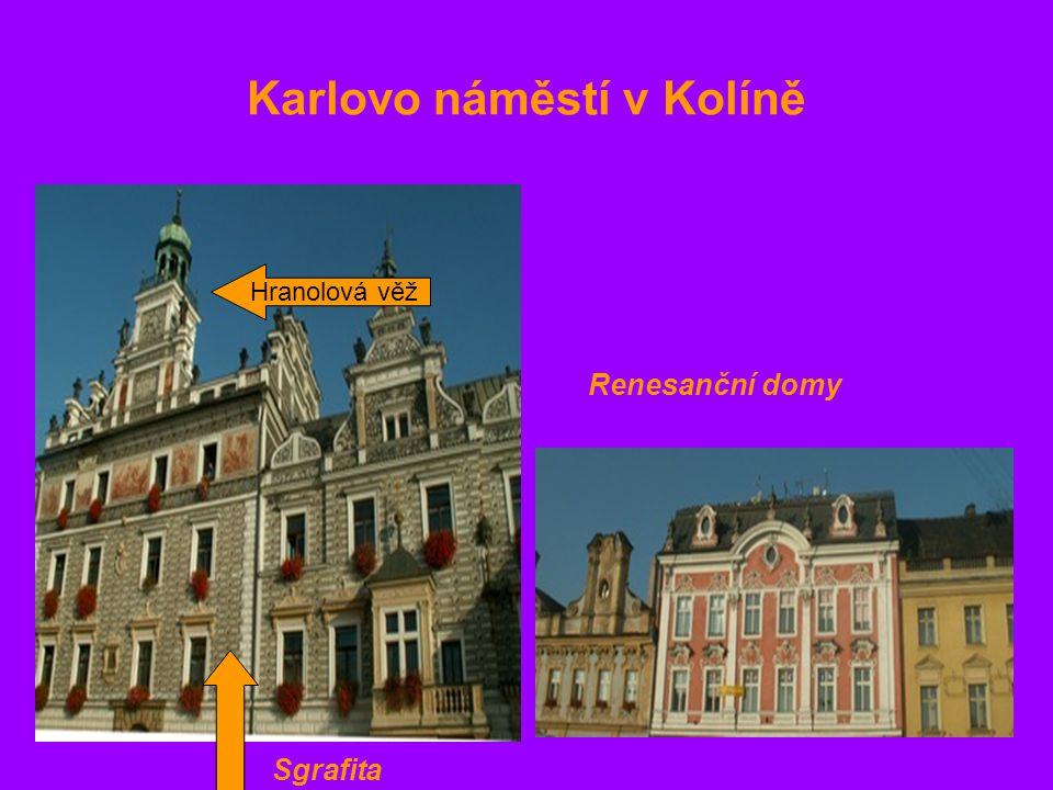 Karlovo náměstí v Kolíně Renesanční domy Hranolová věž Sgrafita