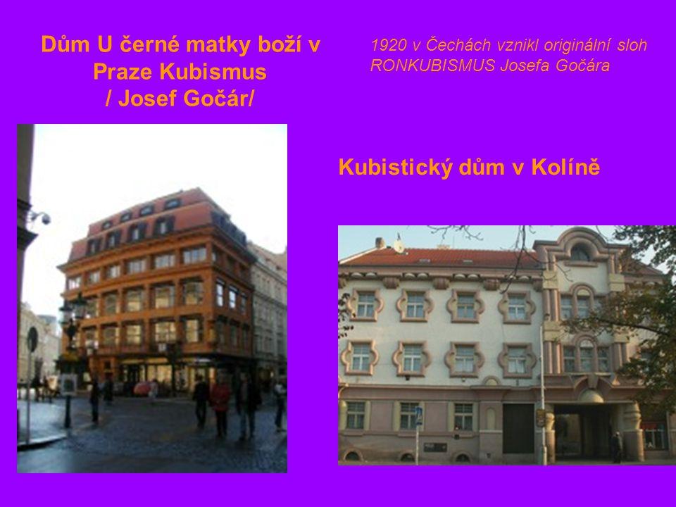Dům U černé matky boží v Praze Kubismus / Josef Gočár/ Kubistický dům v Kolíně 1920 v Čechách vznikl originální sloh RONKUBISMUS Josefa Gočára