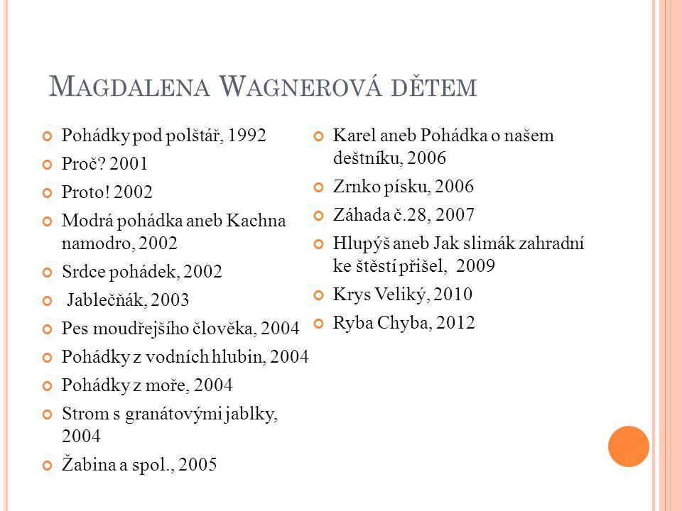 P OHÁDKA O HORYMÍROVI A hop!!! (Seifertová, 2013, nestr.) cit.13