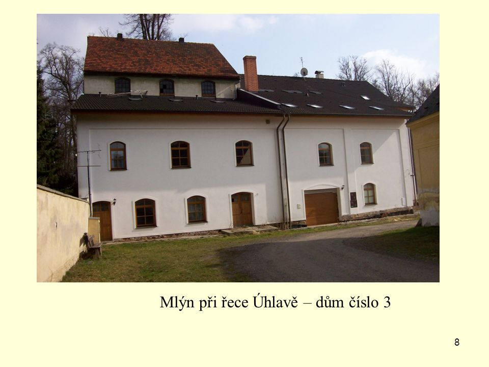 7 Dům číslo 2 - nejstarší obytný dům v Lužanech