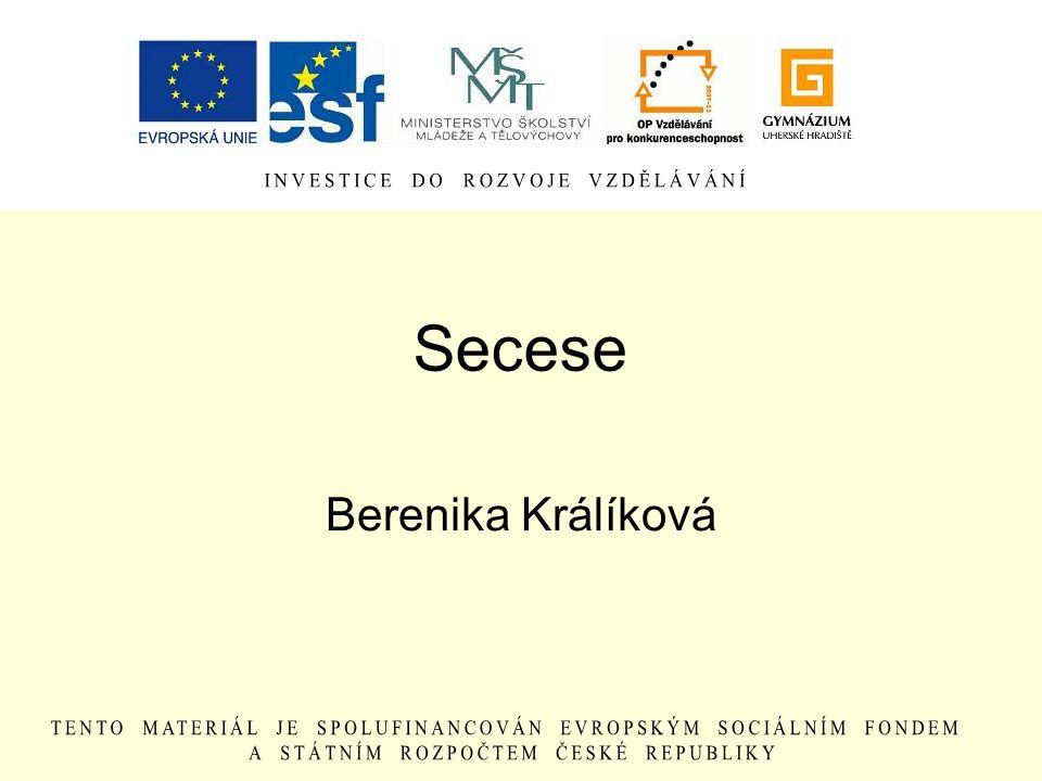 Secese Berenika Králíková