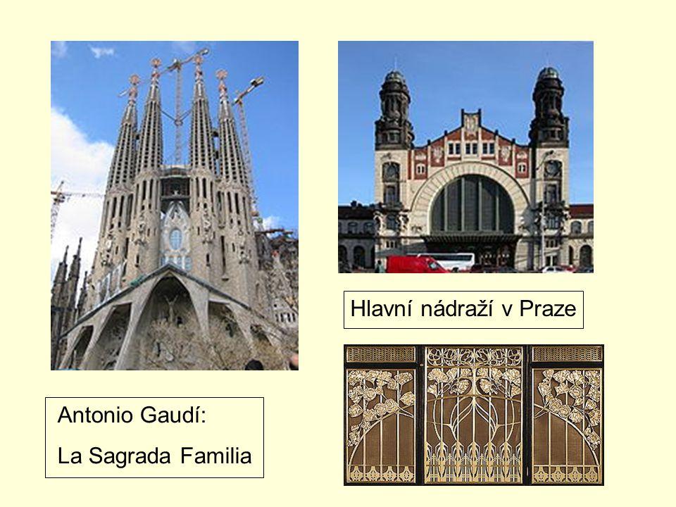 Antonio Gaudí: La Sagrada Familia Hlavní nádraží v Praze