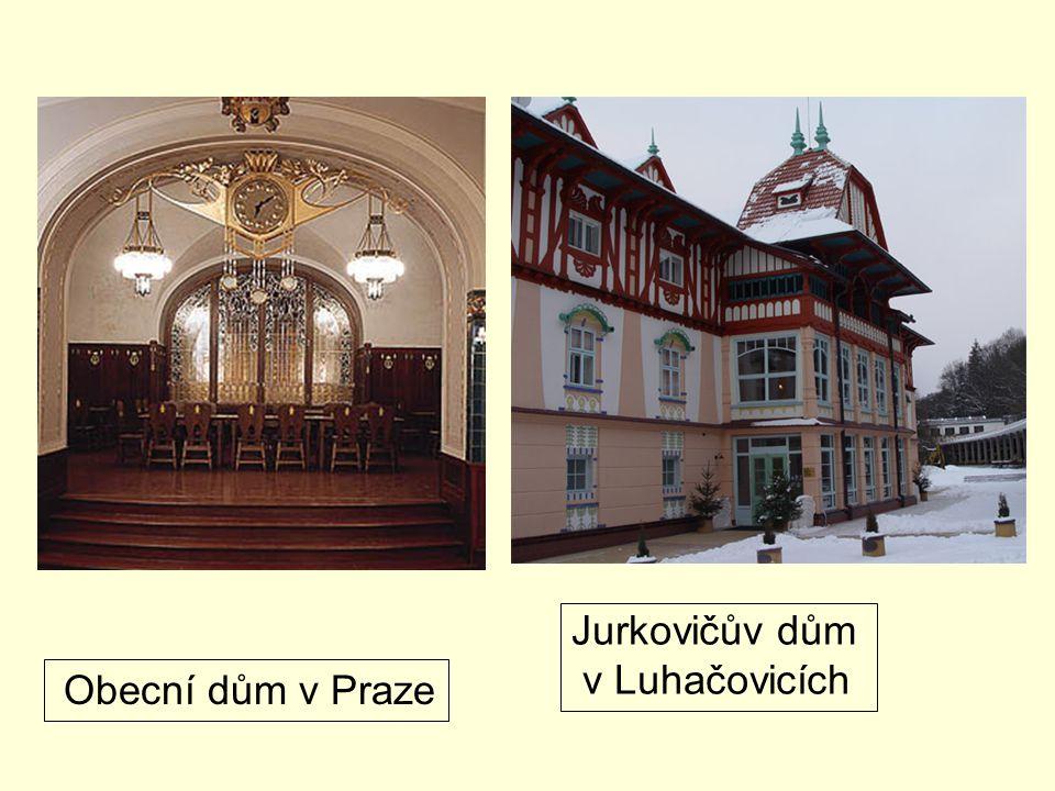 Obecní dům v Praze Jurkovičův dům v Luhačovicích