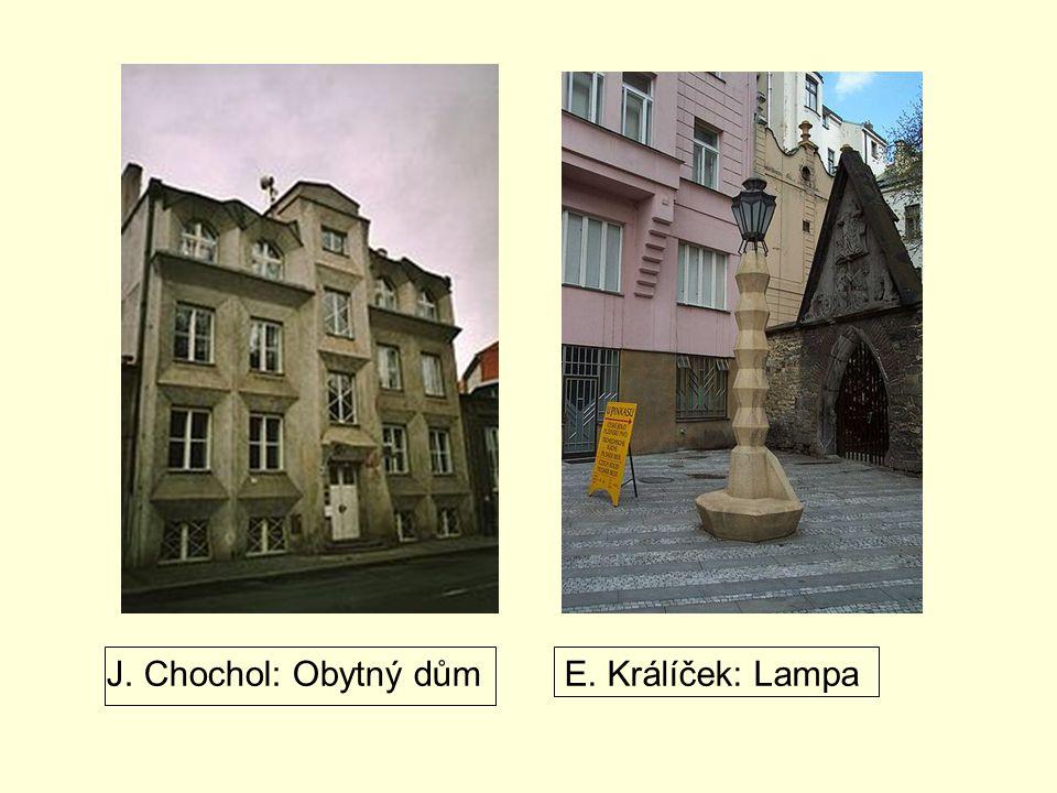 J. Chochol: Obytný důmE. Králíček: Lampa