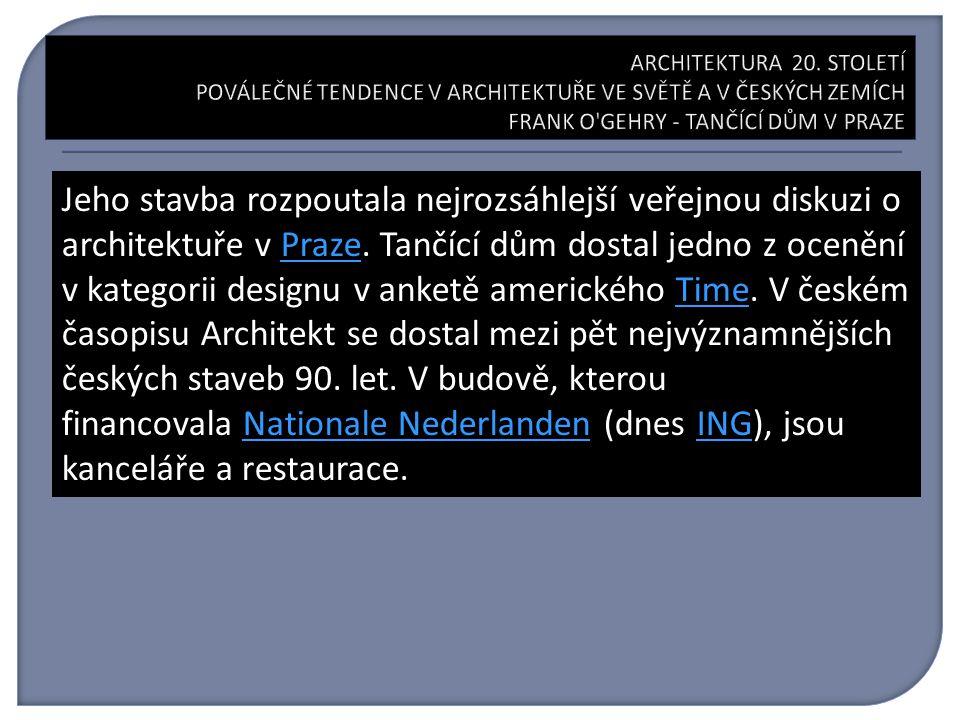 Jeho stavba rozpoutala nejrozsáhlejší veřejnou diskuzi o architektuře v Praze.