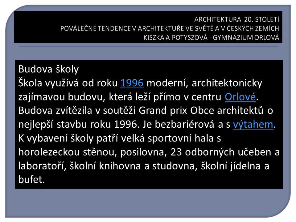 Budova školy Škola využívá od roku 1996 moderní, architektonicky zajímavou budovu, která leží přímo v centru Orlové.