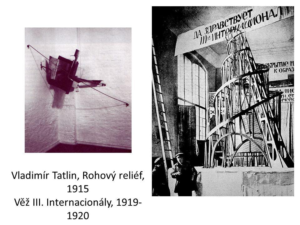 Vladimír Tatlin, Rohový reliéf, 1915 Věž III. Internacionály, 1919- 1920