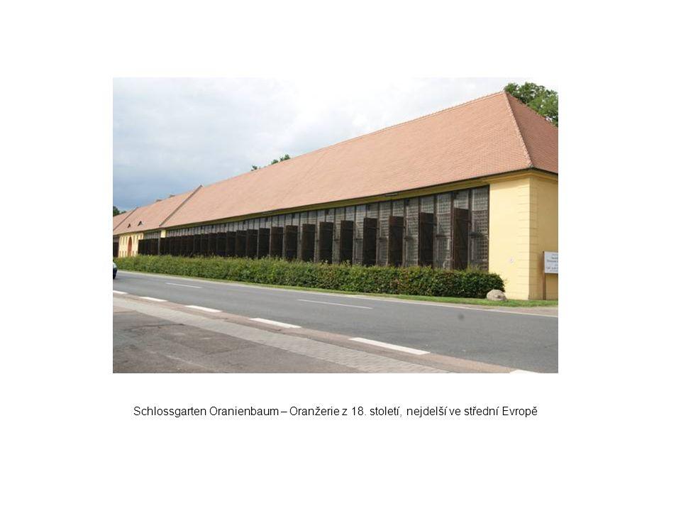 Schlossgarten Oranienbaum – Oranžerie z 18. století, nejdelší ve střední Evropě