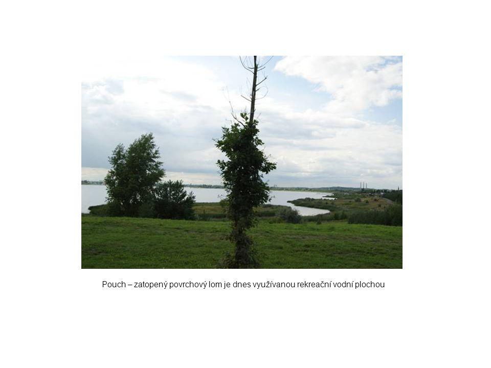 Pouch – zatopený povrchový lom je dnes využívanou rekreační vodní plochou