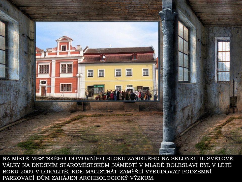MLADÁ BOLESLAV 21.11.2009 ARCHEOLOGICKÝ AREÁL NEBO PARKOVACÍ DŮM