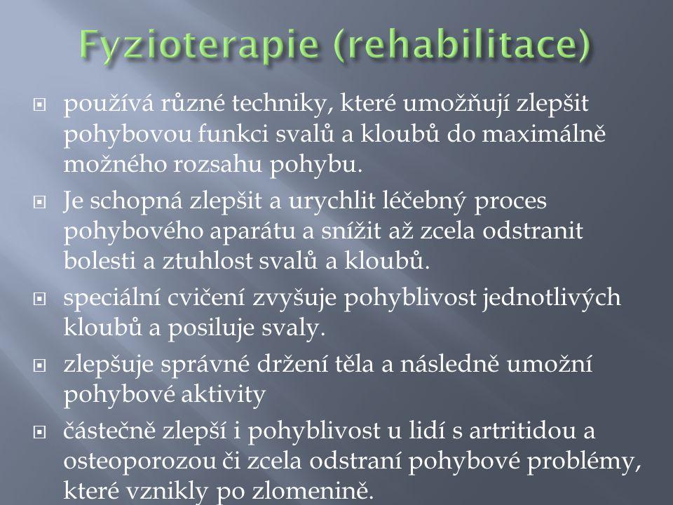  hrají velmi důležitou úlohu v léčebné rehabilitaci, ať už v rámci terapie, reedukace či prevence  jsou schopni pomoci lidem po mozkové mrtvici naučit se buď částečně či zcela znovu se pohybovat, učí je soběstačnosti.