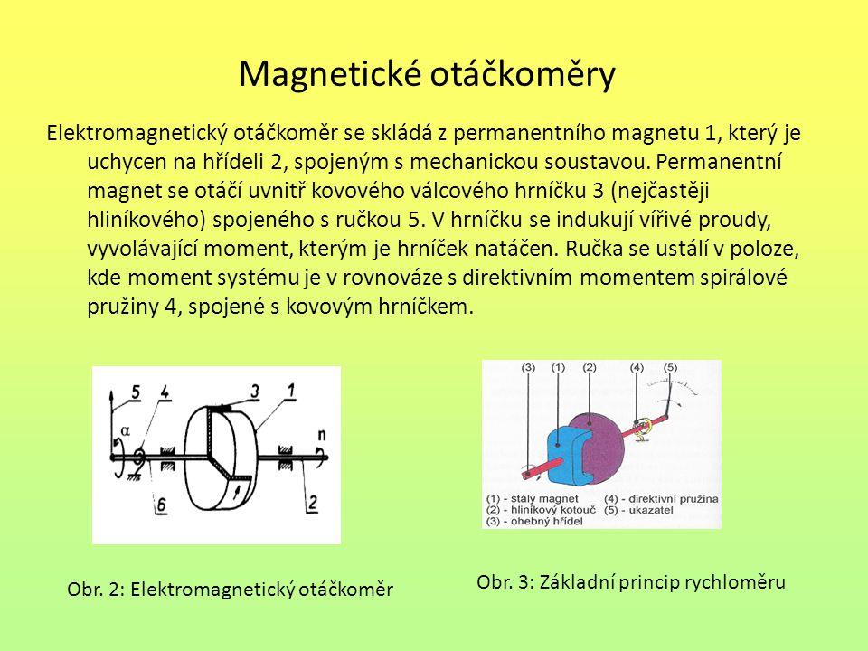 Elektrodynamické otáčkoměry Nejdůležitější skupinou otáčkoměrů podle indukčního zákona U = B.l.v generují napětí přímo úměrné otáčivé rychlosti ω Dle funkce se dělí na: - generátory stejnosměrné (tachodynama) - generátory střídavé (tachoalternátory) Tachodynamo – tvořeno permanentním magnetem, v jehož magnetickém poli se otáčí rotor s vinutím vyvedeným na komutátor.