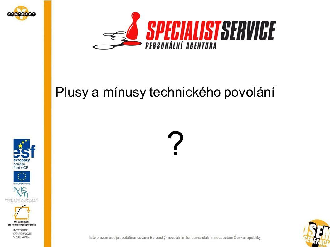 Plusy a mínusy technického povolání 6