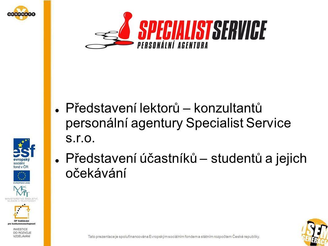 Představení lektorů – konzultantů personální agentury Specialist Service s.r.o.