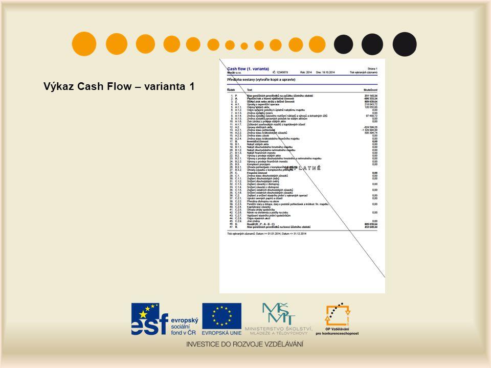Výkaz Cash Flow – varianta 1