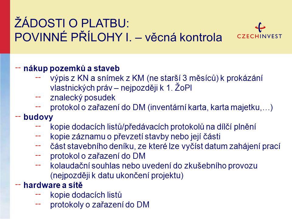 ŽÁDOSTI O PLATBU: POVINNÉ PŘÍLOHY II.