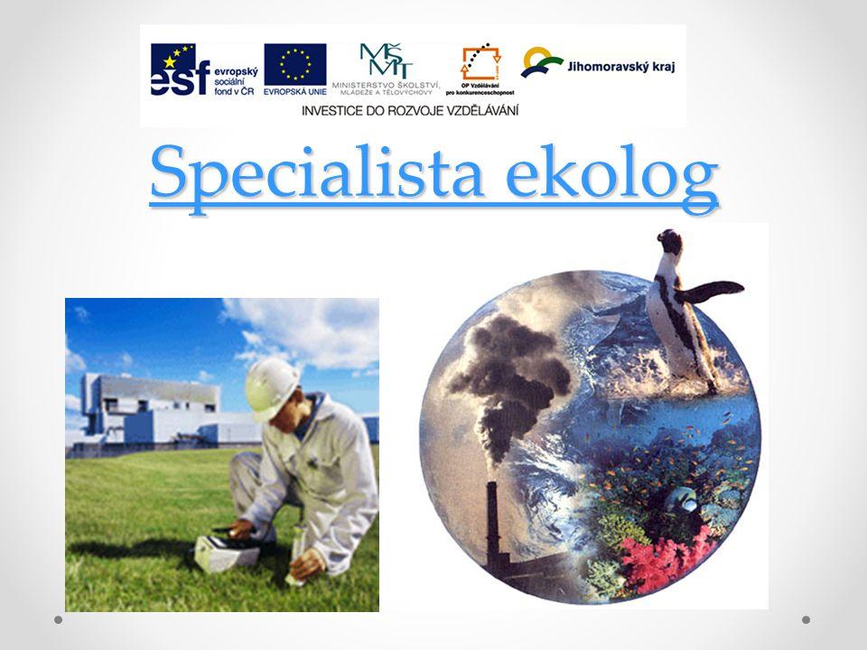 Specialista ekolog Specialista ekolog