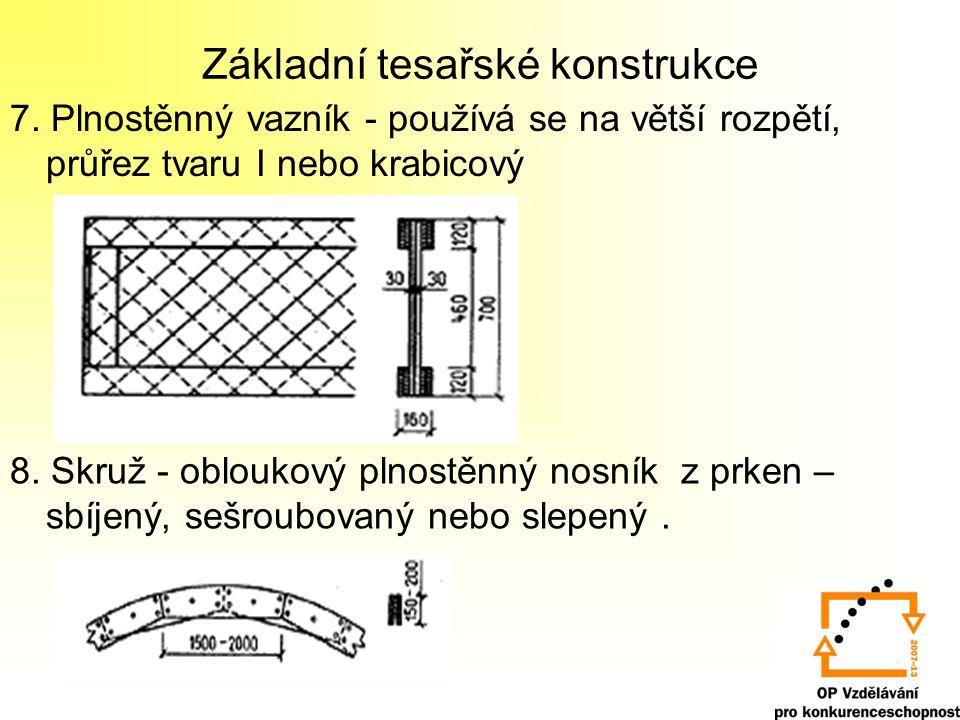 Základní tesařské konstrukce 7.