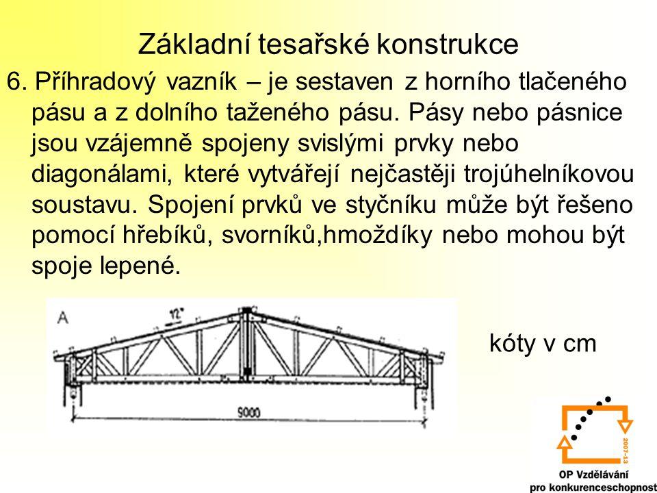 Základní tesařské konstrukce 6.