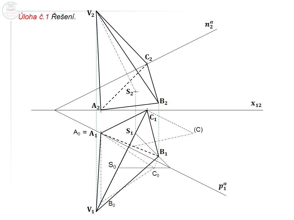 Úloha č.1 Řešení. A0A0 C0C0 (C) B0B0 = S0S0