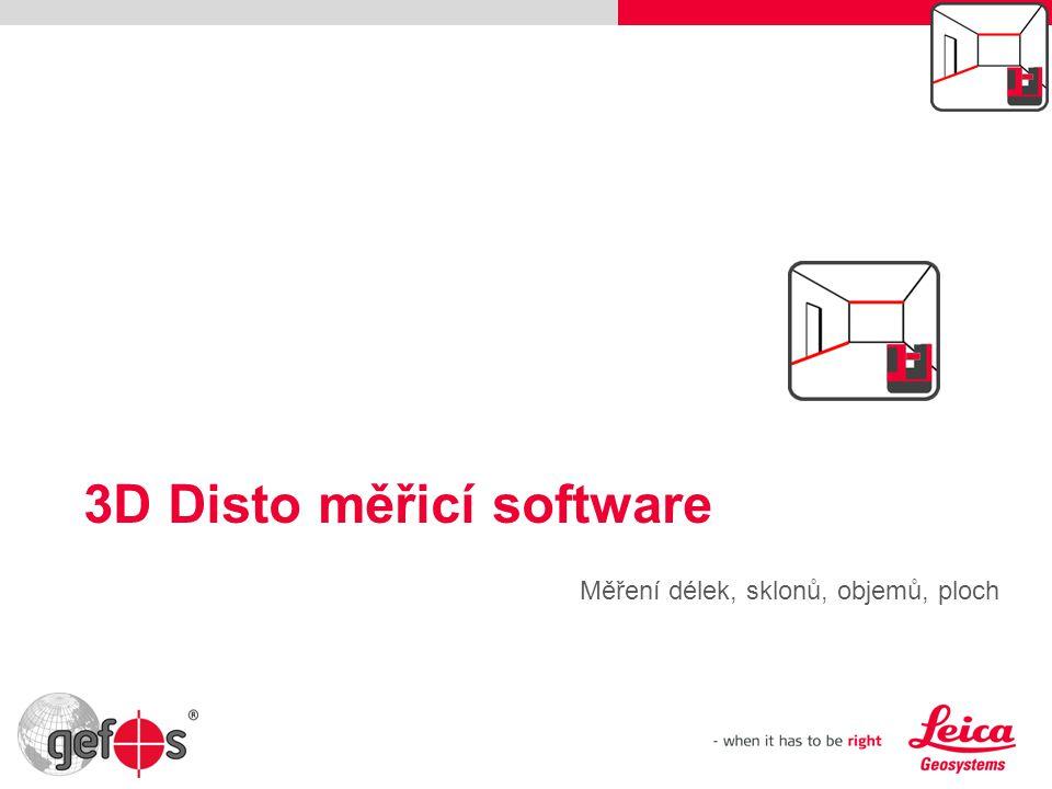 Měření délek, sklonů, objemů, ploch 3D Disto měřicí software