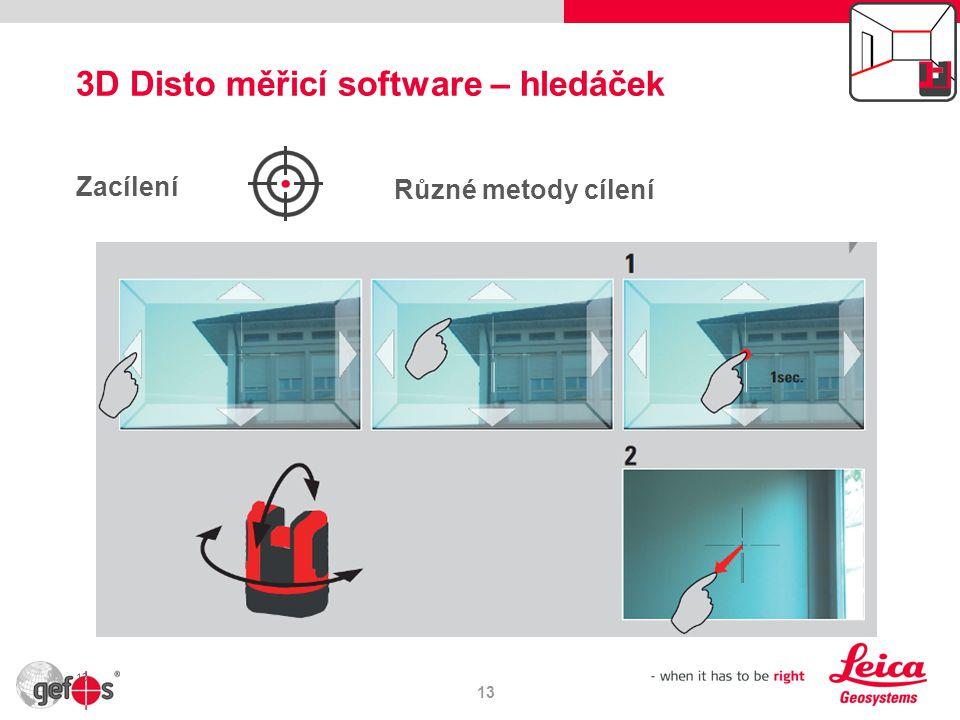3D Disto měřicí software – hledáček 13 Zacílení 13 Různé metody cílení