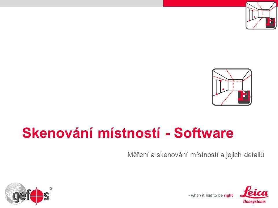 Skenování místností - Software Měření a skenování místností a jejich detailů