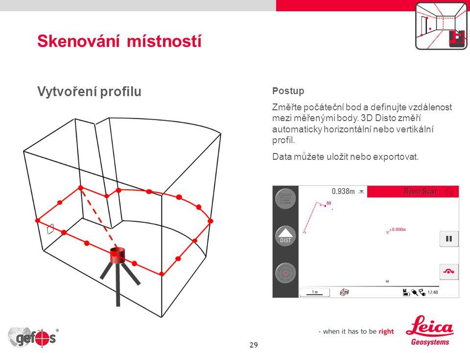29 Vytvoření profilu Postup Změřte počáteční bod a definujte vzdálenost mezi měřenými body.